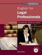 ENGLISH FOR LEGAL PROFESSIONALS - OXFORD EXPRESS SERIES - STUDENT S BOOK WI