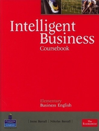 INTELLIGENT BUSINESS ELEMENTARY - COURSE BOOK WITH CLASS AUDIO CD