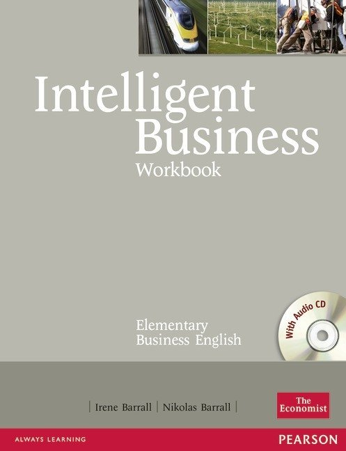 INTELLIGENT BUSINESS ELEMENTARY - WORKBOOK WITH AUDIO CD