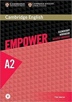 CAMBRIDGE ENGLISH EMPOWER ELEMENTARY A2 - WORKBOOK WITHOUT ANSWERS
