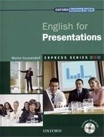 ENGLISH FOR PRESENTATIONS - OXFORD EXPRESS SERIES - STUDENT S BOOK WITH MUL