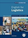 ENGLISH FOR LOGISTICS - OXFORD EXPRESS SERIES - STUDENT S BOOK WITH MULTI-R