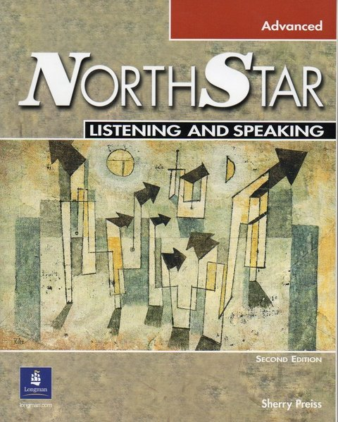 NORTHSTAR LISTENING AND SPEAKING ADVANCED - STUDENT BOOK - SECOND EDITION