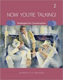Now You're Talking! 2 - Strategies for Conversation - Student's Book