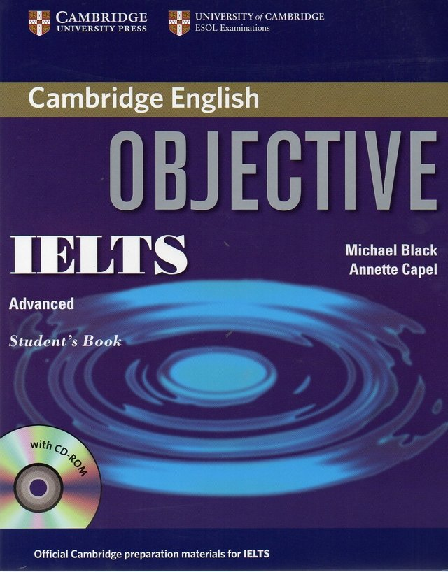 OBJECTIVE IELTS ADVANCED - STUDENT S BOOK WITH FREE CD-ROM