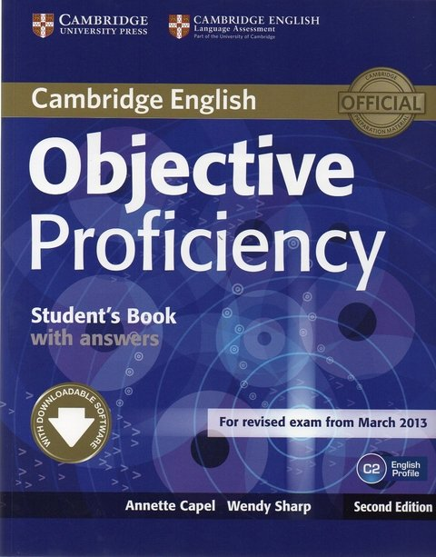OBJECTIVE PROFICIENCY - STUDENT S BOOK WITH ANSWERS WITH DOWNLOADABLE SOFTW