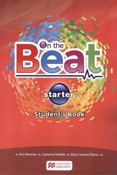 ON THE BEAT STARTER - STUDENT S BOOK