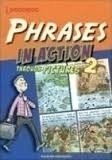 PHRASES IN ACTION 2 - THROUGH PICTURES