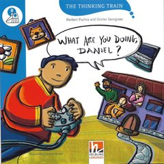 WHAT ARE YOU DOING. DANIEL? - THE THINKING TRAIN - LEVEL B