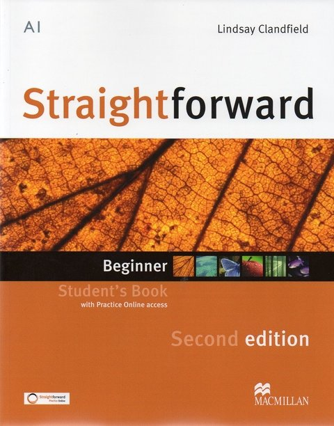 STRAIGHTFORWARD BEGINNER - STUDENT S BOOK WITH WEBCODE - SECOND EDITION