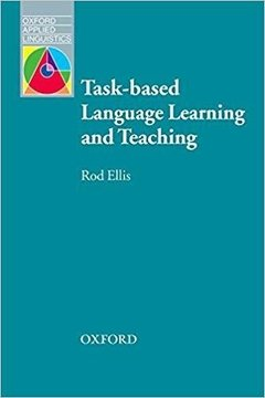 TASK-BASED LANGUAGE LEARNING AND TEACHING - OXFORD APPLIED LINGUISTICS