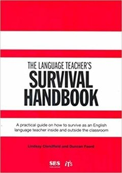 THE LANGUAGE TEACHER S - SURVIVAL HANDBOOK