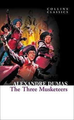 THE THREE MUSKETEERS - COLLINS CLASSICS
