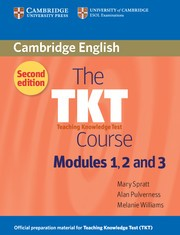 THE TKT COURSE MODULES 1, 2 AND 3 - SECOND EDITION