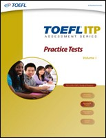 TOEFL ITP ASSESSMENT SERIES - PRACTICE TESTS VOLUME 1