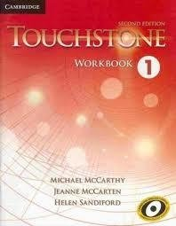 TOUCHSTONE 1 - WORKBOOK - SECOND EDITION