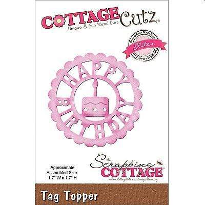 Troqueladora Happy Birthday Tag Topper Cottage Cutz