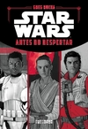 Star Wars - Antes do Despertar