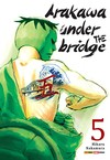 Arakawa Under the Bridge #05