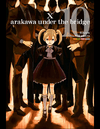 Arakawa Under the Bridge #10