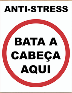 Placa - Anti Stress