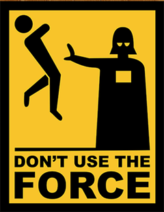 Placa - Don´t Use the Force