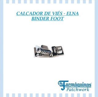 Calcador de viés BINDER FOOT
