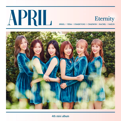 APRIL - 4th Mini Album [ETERNITY]