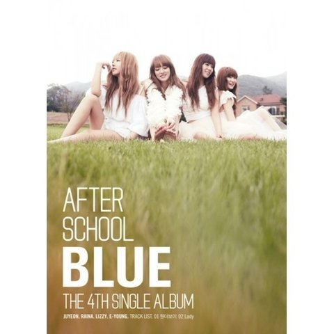 AFTER SCHOOL - 4th Single [BLUE A.S.BLUE]