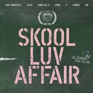 BTS - 2nd Mini Album [SKOOL LUV AFFAIR]