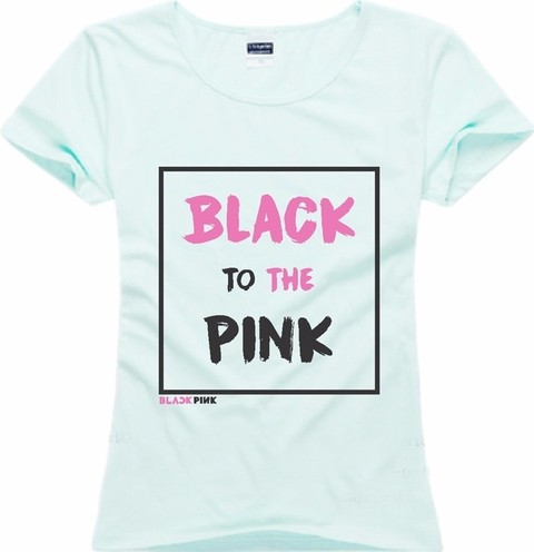 BLACKPINK CAMISETA BLACK TO THE PINK