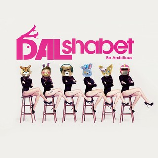 DAL SHABET - 6th Mini Album [BE AMBITIOUS]