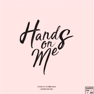 CHUNGHA - 1st Mini Album [HANDS ON ME]