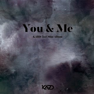 KARD - 2nd Mini Album [YOU & ME]