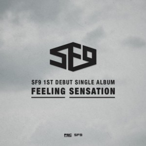 SF9 - 1st Debut Single [FEELING SENSATION]