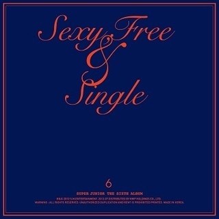 SUPER JUNIOR - 6th Album [SEXY, FREE & SINGLE]