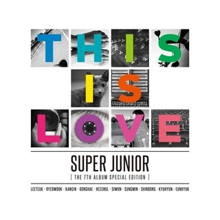 SUPER JUNIOR - 7th Album Repackge [THIS IS LOVE]