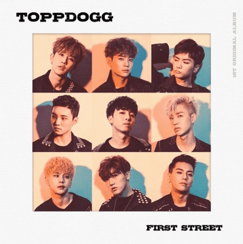 TOPPDOGG - 1st Album [FIRST STREET]