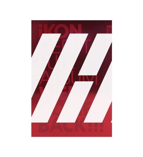 IKON - Debut Full Album [WELCOME BACK] (Random)