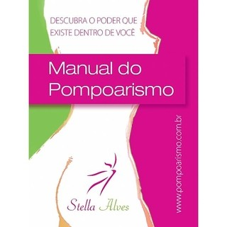 MANUAL POMPOARISMO - STELLA ALVES