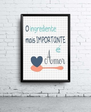 Poster O Ingrediente Mais Importante é Amor