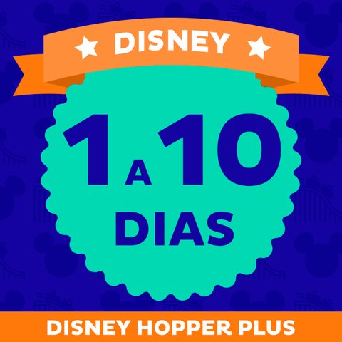 Ingresso Disney World + Hopper Plus (com Parque Aquático) - comprar online