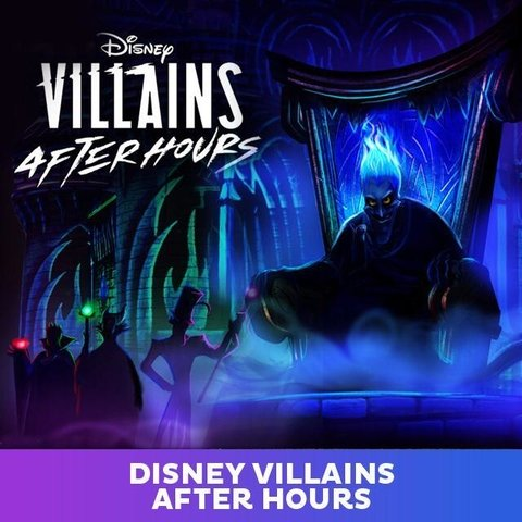 Ingresso Disney Villains After Hours - Magic Kingdom - comprar online