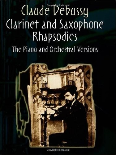 Clarinet and Saxophone Rhapsodies - DEBUSSY, Claude CONSULTAR STOCK