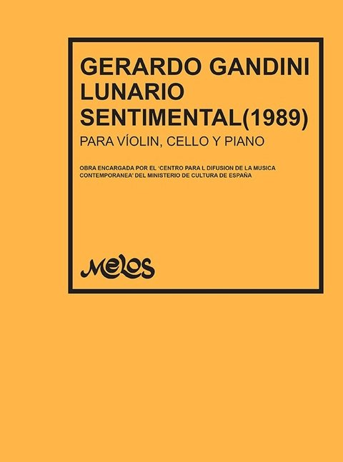 LUNARIO SENTIMENTAL -Violin, cello y piano -GANDINI Gerardo I