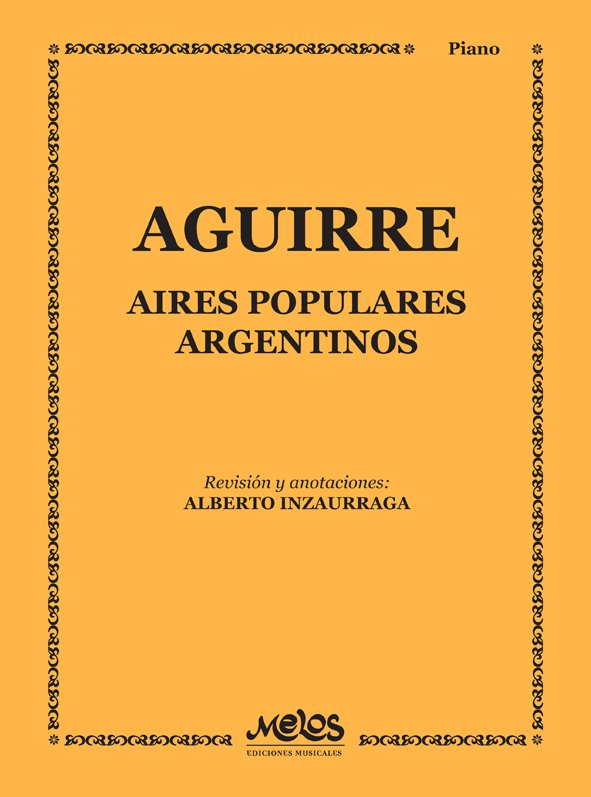 AIRES POPULARES ARGENTINOS - AGUIRRE Julian D
