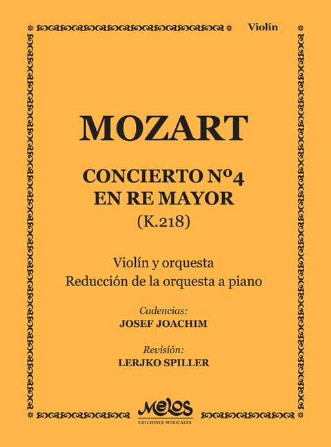 CONCIERTO - Nº 4 Re Mayor K. 218 -MOZART Wolfgang A. - Violin y piano M