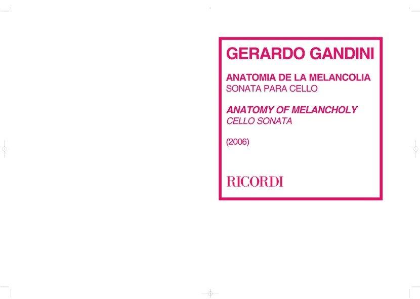 ANATOMIA de la MELANCOLIA -GANDINI Gerardo - Violoncelo J