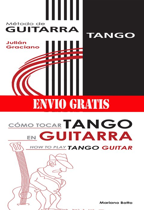 COMBO guitarra tango Botto+Graciano
