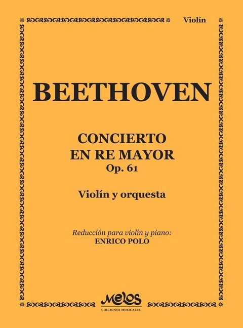 CONCIERTO - Re Mayor Op. 61 -BEETHOVEN Ludwig van - Violin y piano E